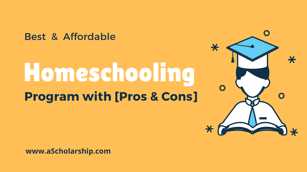 Best, Affordable & Accredited Homeschooling Programs