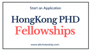 Hongkong PHD Fellowship Scheme 2022-2023 Portal for Application Submission Open