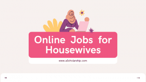 Online Jobs for Housewives to Get Financial Independence